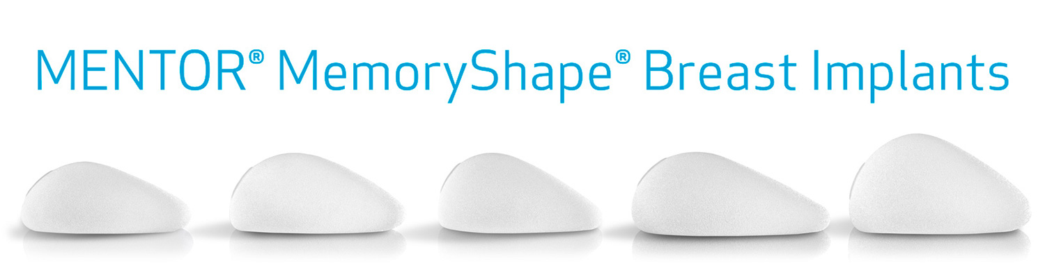 Options for Mentor MemoryShape Breast Implants